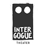 Intergogue Theater